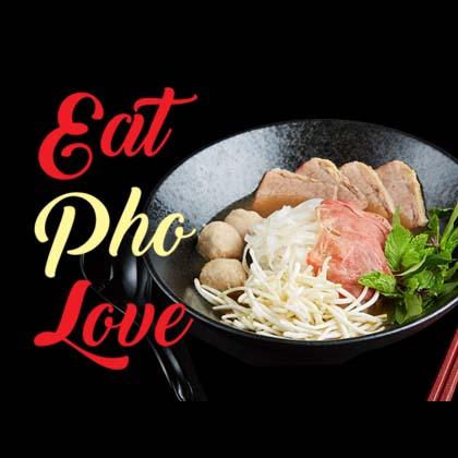Eat Pho Love