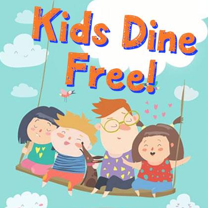 Kids Dine Free!
